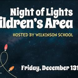 Night of Lights - Wilkinson School Children's Area Thumbnail